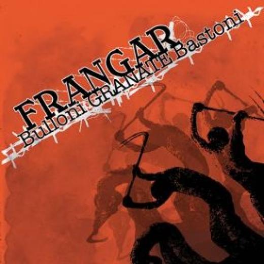 Frangar - Bulloni Granate Bastoni (CD)