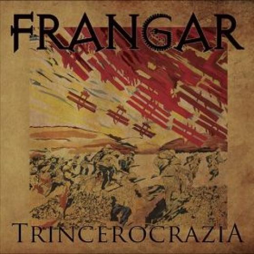 Frangar - Trincerocrazia (CD)