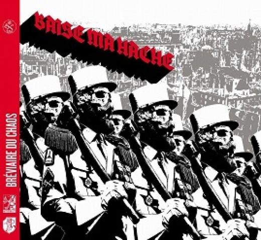 Baise Ma Hache - Bréviaire du chaos (CD)