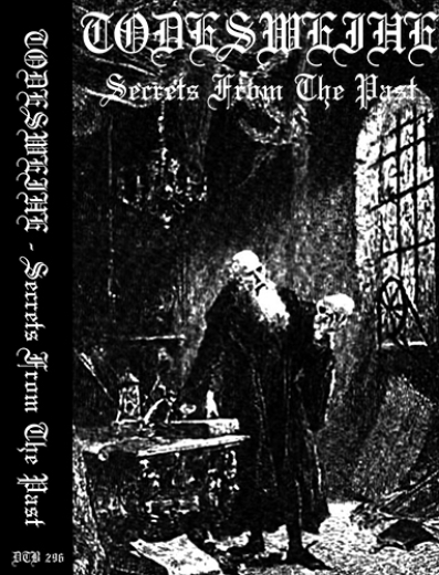 Todesweihe - Secrets from the Past (CS)
