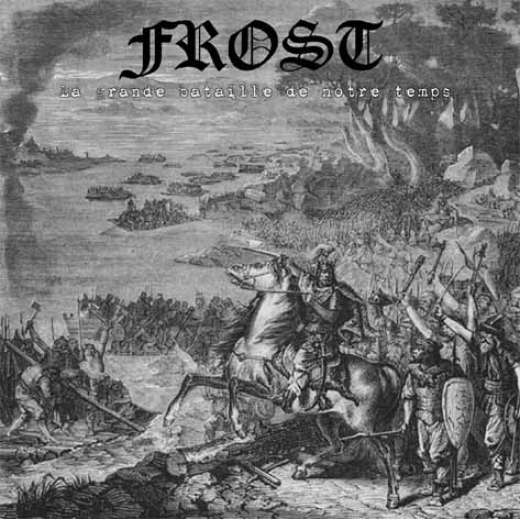 Frost - La grande bataille de notre temps