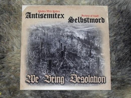 Antisemitex / Selbstmord - We bring Desolation! (LP)
