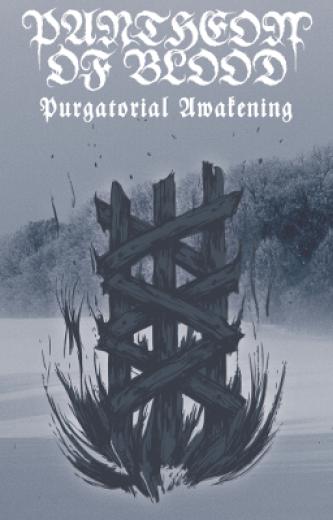 Pantheon of Blood - Purgatorial Awakening (CS)