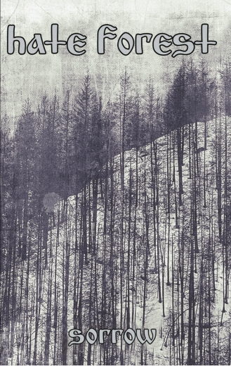 Hate Forest - Sorrow (CS)