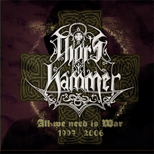Thors Hammer - All We Need Is War (5CD)