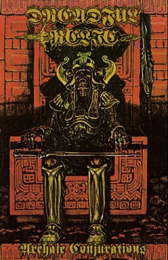 Dreadful Relic - Archaic Conjurations (CS)