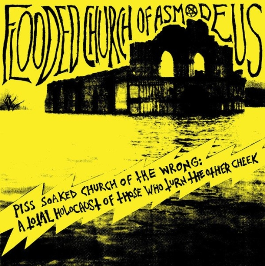 Flooded Church Of Asmodeus - Piss Soaked Church Of The Wrong (LP)