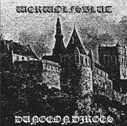 Werwolfsblut - Dungeon Dirges (LP)