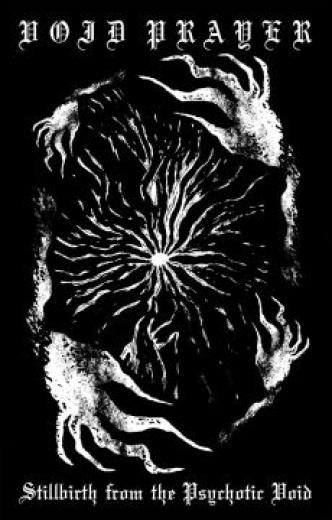 Void Prayer - Stillbirth from the Psychotic Void (CD)