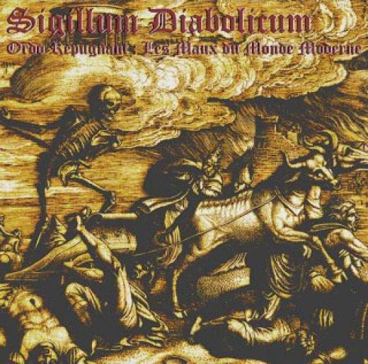 Sigillum Diabolicum - Ordo Repugnant: Les maux du monde moderne (CD)