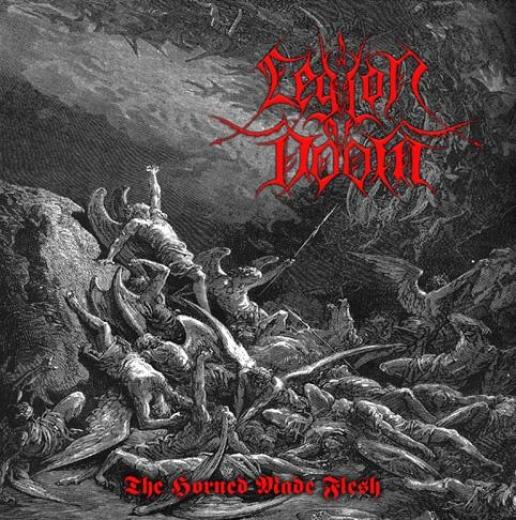 Legion of Doom - The Horned Made Flesh (CD)