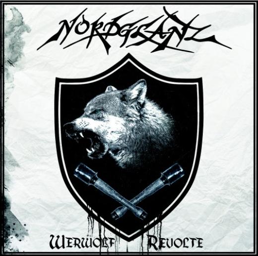 Nordglanz - Werwolf Revolte (CD)