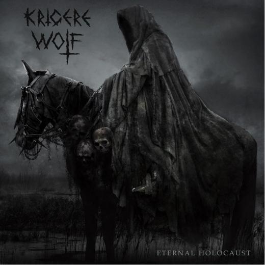 Krigere Wolf - Eternal Holocaust (CD)
