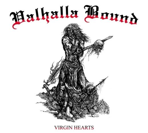 Valhalla Bound - Virgin Hearts (CD)