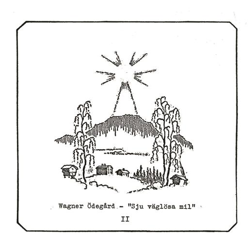 Wagner Ödegård - Sju Väglösa Mil II (CD)