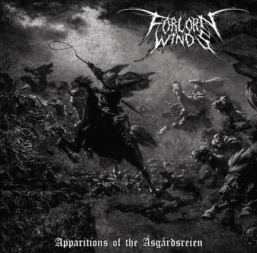 Forlorn Winds - Apparitions Of The Åsgårdsreien (MLP)
