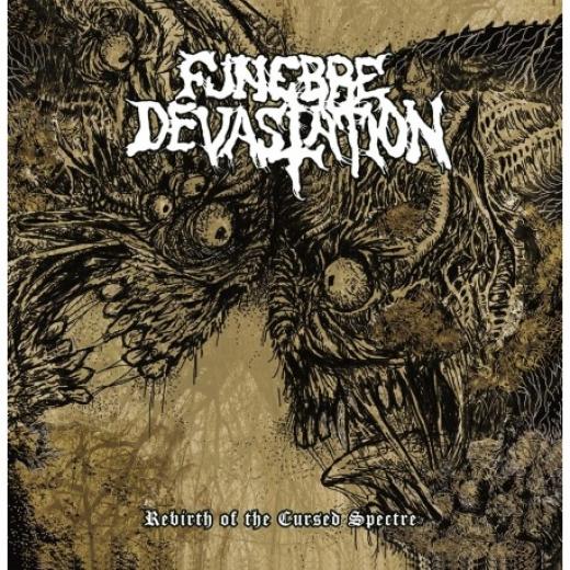 Funebre Devastation - Rebirth of the Cursed Spectre (CD)