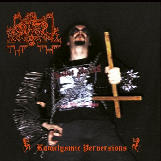 Unholy Archangel - Kataclysmic Perversions (CD)