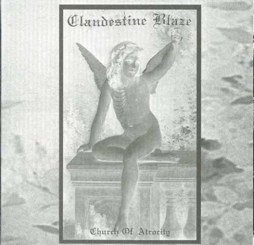 Clandestine Blaze - Church of Atrocity (CD)