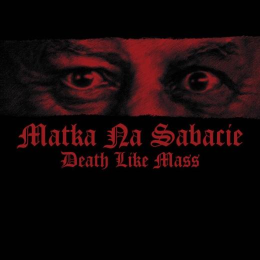 Death like Mass - Matka na sabacie (CD)