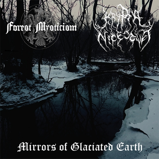 Forest Mysticism / Krypta Nicestwa - Mirrors of Glaciated Earth (EP)
