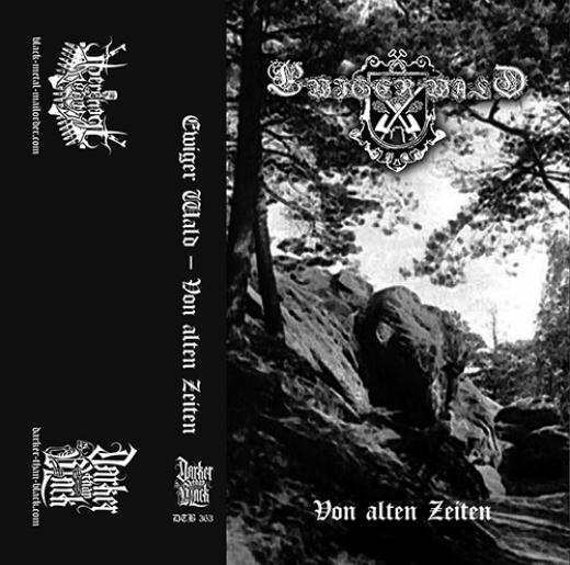 Ewiger Wald - Von Alten Zeiten... (CS)
