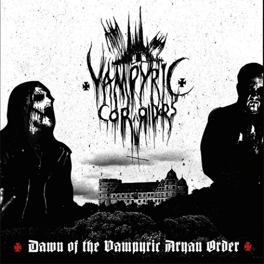 Vampyric Corridors - Dawn of the Vampyric Aryan Order (CD)
