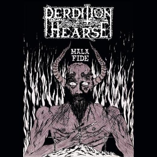Perdition Hearse - Mala Fide (CD)