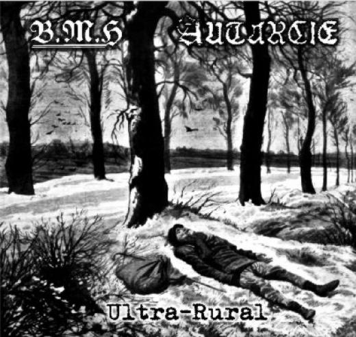 Autarcie / Baise Ma Hache - Ultra-Rural (CD)