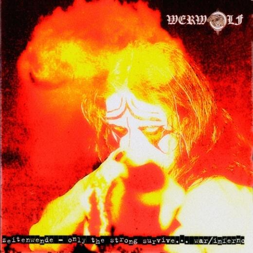 Werwolf - Zeitenwende (Only the Strong Survive) / CD