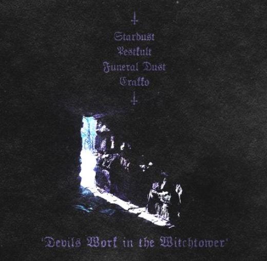 Funeral Dust / Pestkult / Erakko / Stardust - Devils Work in the Witchtower