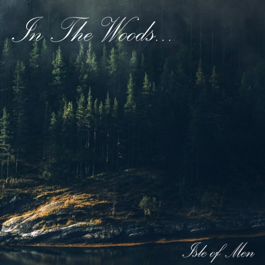 In The Woods... - Isle Of Men (CD)