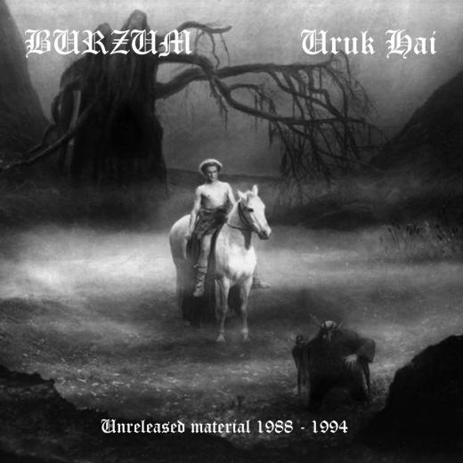 Burzum / Uruk-Hai - Unreleased Material 1988 - 1994 (LP)