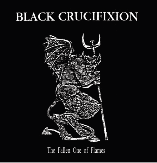 Black Crucifixion - The Fallen One of Flames (CD)
