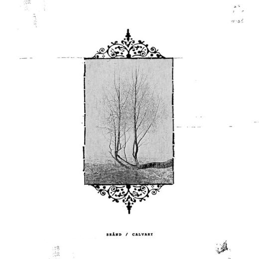Brånd / Calvary - SplitLP