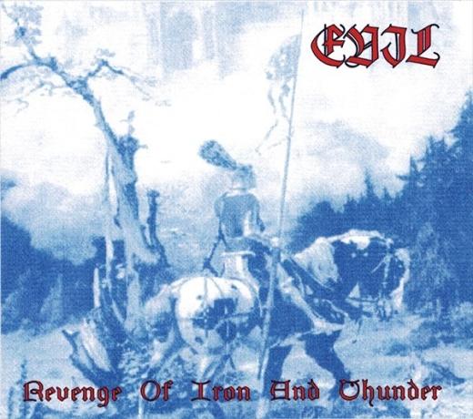 Evil - Revenge of Iron and Thunder (CD)