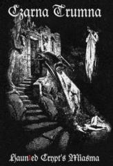 Czarna Trumna - Haunted Crypts Miasma (CS)