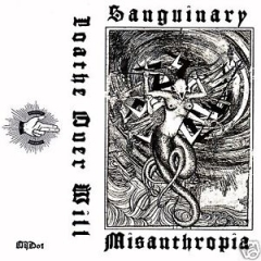 Sanguinary Misanthropia - Loathe over Will
