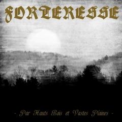 Forteresse - Par hauts bois et vastes plaines (CD)