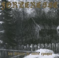 Forteresse - Les Hivers de notre époque (CD)