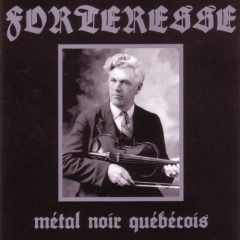 Forteresse - Métal noir québécois (CD)