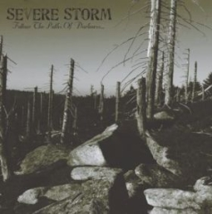 Severe Storm - Follow the Paths of Darkness (CD)