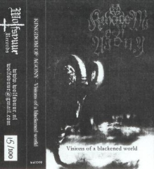 Kingdom of Agony - Visions from a Blackened World