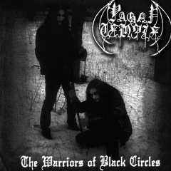 Pagan Temple - The Warriors of Black Circles