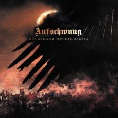 Aufschwung - Под крылом чёрного заката