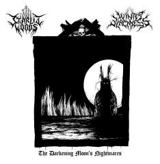 Starlit Woods / Winter Blackness - The Darkening Moons Nightmares (EP)