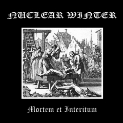 Nuclear Winter - Mortem et Interitum (CD)