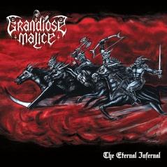 Grandiose Malice - The Eternal Infernal (LP)