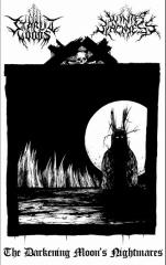Starlit Woods / Winter Blackness - The Darkening Moons Nightmares (CS)
