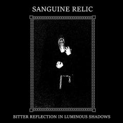 Sanguine Relic - Bitter Reflection in Luminous Shadows (CD)